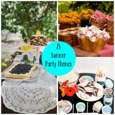 25-summer-party-themes! Nice ideas, themes, displays, tablescapes...