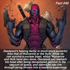 Hmmm just put my head back on by pushing it on... don't worry it'll be fine. Basically he's immortal.  Follow for more #geektent all day every day!  Deadpool's healing factor is much more powerful than that of Wolverine or the Hulk. While he can survive a nuclear blast which Wolverine and Hulk have also done Deadpool can reattach his head after being decapitated survive in the vacuum of space and claims he can live through being thrown into a massive supernova.  #deadpool #deadpoolfact…