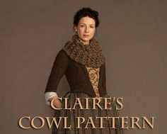 Claire's Chunky Highland Cowl Pattern Inspired by Outlander on Etsy, $3.99