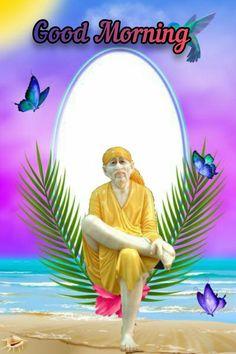 Sai Baba Wallpapers, Thursday Morning, Radha Krishna Love, Good Morning Images, Beautiful Flowers, Disney Characters, Fictional Characters, Disney Princess, Painting