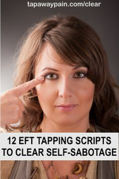 How To Use EFT Tapping To Reverse Self-Sabotage And Program Your Subconscious Mind For Success. Click Image for More Info...