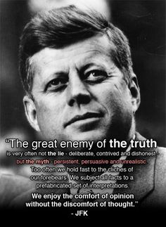 JFK quote on skepticism Jfk Quotes, Kennedy Quotes, Quotable Quotes, Wisdom Quotes, Quotes To Live By, Rumor Quotes, Quotes By Famous People, Famous Quotes, Cool Words