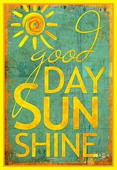 - Good Day Sunshine - teal background / Textured, finished wall decor ready to hang by Marla Rae Hello Sunshine, You Are My Sunshine, Teal Background, Good Morning Sunshine, Art Graphique, Mellow Yellow, Happy Day, Happy Weekend, Comics