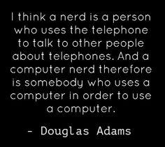"""About Nerds"" by Douglas Adams"