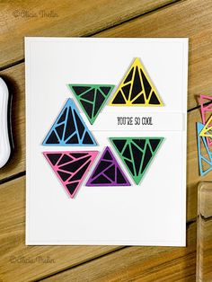 This Card's Too Cool for You. JK., Altenew, Shattered Triangles, Die Cutting, stamping, your're too cool, rainbow, stamps, cas, challenge, handmade Altenew Cards, Spellbinders Cards, Lawn Fawn, Paper Cards, Greeting Cards Handmade, Die Cutting, Homemade Cards, Scrapbook Pages, I Card
