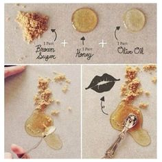 All natural lip exfoliator  1 part brown sugar 1 part oil 1 part honey Rub on lips!