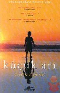 nedense benim sevemediğim ama yayınlandıgı zaman oldukça popüler olmuş bir kitap. özet ve yorum için tavsiye internet sitesi : http://yaziliodev.blogcu.com/kucuk-ari-ozet-chris-cleave/10588705