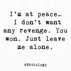 Abuse Quotes, Breakup Quotes, Living Alone Quotes, Domestic Violence Quotes, Words Quotes, Qoutes, Sayings, Revenge Quotes, Flirty Quotes For Him