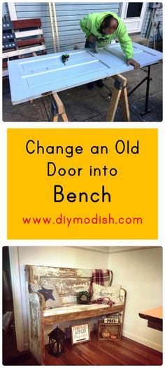 Change an Old Door into Bench - DIY Furniture Projects - DIY Modish