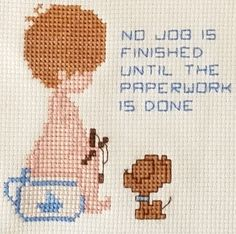 Complete Cross Stitch Boy Dog Potty No Job Finished Until The Paperwork Is Done
