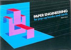 Ingeniería de papel para Pop-Up Books and Cards - Marcos Hiner
