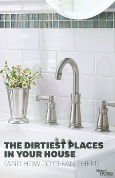 """Faucets As in the part where the water comes out. """"Chances are, if you haven't cleaned this, you will find black, mildewy grunge, And you're brushing your teeth with that water. Ewww!"""" Clean it: Every couple of months, remove the faucet aerator by twisting it counter-clockwise,  (The aerator is actually an assembly made up of a few pieces, including a screen, so take note of how they go back together.) Gently brush all parts with a toothbrush to remove any residue, then screw it back on."""