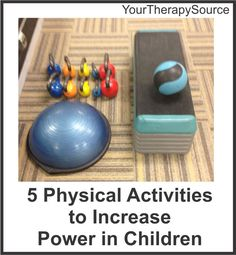 5 physical activities to increase power in children