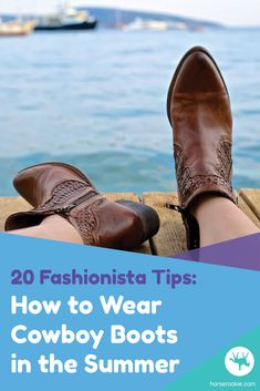 Want to know how to be a fun-loving, fashion forward female with cowboy boots strapped on during the hottest time of year? We give you 20 ways do wear cowboy boots in the summer. Best Cowboy Boots, Summer Boots Outfit, How To Stretch Boots, Justin Boots, Fun Loving, Equestrian Style, Dress With Boots, Horse Riding, Fashion Forward