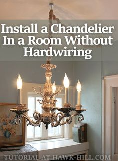 How to Hang a Chandelier in a Room without Wiring for an Overhead Light - Hawk Hill : wiring for chandelier - yogabreezes.com