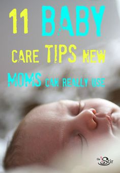 11 baby care tips moms can really use