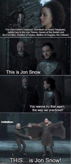 THIS...is Jon Snow. Game of Thrones season 7 funny humour meme, Jon Snow, Kit Harington, Ser Davos Seaworth