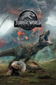 Jurassic World: Fallen Kingdom | Where to watch streaming