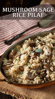 Mushroom and Sage Rice Pilaf is a perfectly seasonal side dish with meaty mushrooms and fresh sage. #mushroom sage #mushroompilaf #ricepilaf Quick Rice Recipes, Vegetarian Rice Recipes, Side Dish Recipes, Dinner Recipes, Rice Side Dishes, Best Side Dishes, Tasty Dishes, Holiday Side Dishes, Dinner Is Served