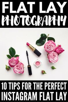 Need tips for creating the perfect Instagram flat lay? It's not as hard as it looks! From how to style your products and create an eye-catching layout and background, to the perfect photo tips, angles and editing apps, we're sharing our best flat lay photography tips to give you the inspiration you need to take your Instagram feed to the next level!
