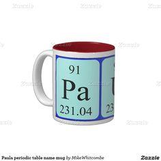Rebecca periodic table name mug periodic table names and periodic paula periodic table name mug urtaz Choice Image