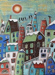 Winter Time CANVAS PAINTING 18x24inch FOLK ART ORIGINAL Houses Birds Karla G...Brand new painting, now for sale... Would love this as a Christmas card !~!
