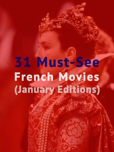The last article in this format. So now you have 365 French Movies to watch. http://www.talkinfrench.com/french-must-see-movies/ Do not hesitate to share with your friends
