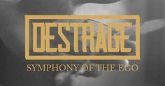 Hier das Lyric-Video Symphony Of The Ego von Destrage als kleinen Vorgeschmack auf die kommende Scheibe A Means To No End , welche am 21. Oktober veröffentlicht wird