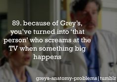 Grey's Anatomy Problems. So true, it's not even funny. Literally just started tearing up at an episode.