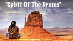 ♫ Native American Indian Music -  'Spirit Of The Drums'  ♥♥ Spiritual He...