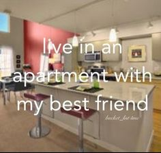 Maybe around May or so I'll be sharing an apartment with somebody. :) I hope so.