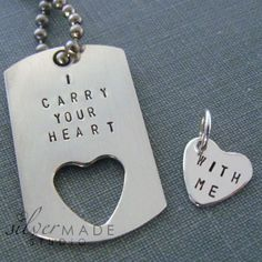 I carry your heart  PETITE dog tag and sterling silver HEART CHARM. $45.00, via Etsy.
