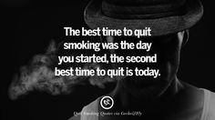 The best time to quit smoking was the day you started, the second best time to quit is today. Motivational Slogans To Help You Quit Smoking And Stop Lungs Cancer Quit Smoking Quotes, Quit Smoking Motivation, Help Quit Smoking, Giving Up Smoking, Smoking Kills, Nicotine Withdrawal Symptoms, Motivational Slogans, Smoking Addiction, Simple