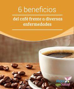 6 beneficios del café frente a diversas enfermedades  El café está considerado como una de las bebidas más deliciosas existentes en todo el mundo, pero no solo eso, gracias a su impresionante sabor, es también una de las más consumidas.