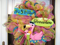 "Deco Mesh ""It's 5 O'Clock Somewhere"" Wreath"