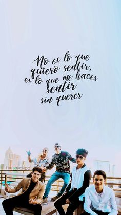 CNCO Wallpaper Tumblr Lockscreen, Iphone Wallpaper, Five Guys, Background Pictures, Fb Memes, Spanish Quotes, Twenty One Pilots, Music Is Life, Life Lessons