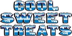 """14"""" x 28"""" Cool Sweet Treats Concession Food Trailer Ice Cream Truck Sign Decal  #SolidVisionStudio"""