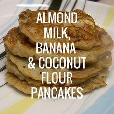 Almond Milk, Banana & Coconut Flour Pancakes; vegan, gluten free and Paleo. We suggest using unsweetened Almond Breeze.