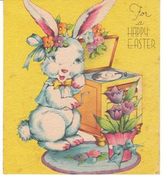 Vintage Easter card - bunny rabbit plays a wind up phonograph.