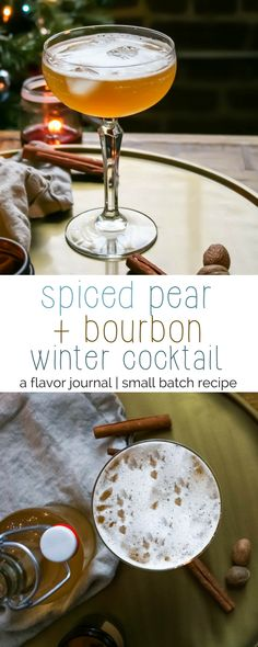 cocktails for two! warm notes of cinnamon play with pear, fresh orange, and apple brandy flavors before mixing with your choice of bourbon to provide the ultimate winter warmer bourbon cocktail! spiced pear and bourbon cocktail http://aflavorjournal.com/spiced-pear-bourbon-cocktail/