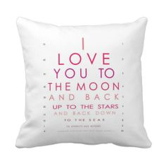 I Love You to the Moon and Back Throw Pillows - Would LOVE this for L's bed. I say this to her all the time. :)