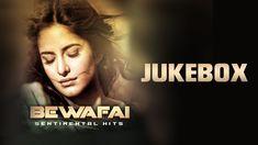 Bewafai - Sentimental Hits - Non Stop Sad Songs - Audio Jukebox (+playlist)
