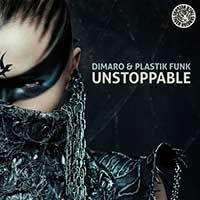 diMaro & Plastik Funk – Unstoppable