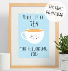 Kitchen Art for Tea Lovers, Hello is it Tea You're Looking for? Funny Pun Digital Print by RachelFroud on Etsy