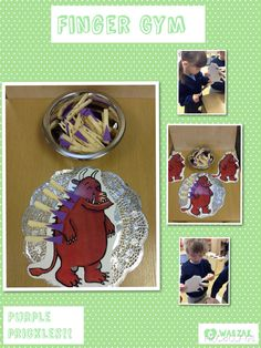 Finger Gym: Can you attach the purple prickles? Gruffalo Eyfs, Gruffalo Activities, Gruffalo Party, Eyfs Activities, The Gruffalo, Motor Skills Activities, Work Activities, Preschool Activities, Gruffalo's Child