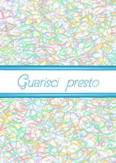 Amazon.com : Guarisci Presto-Italian-Get Well -Felt Pen Greeting Card Blank Inside and White Envelope : Office Products $6.00 & FREE Shipping