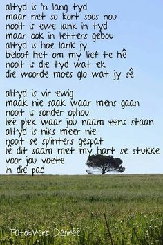 Altyd... #Afrikaans #words@play Me Quotes, Qoutes, Writing Lyrics, Afrikaans, Beautiful Words, Wise Words, Quotations, Things To Think About, Poems