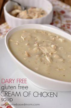 Dairy Free and Gluten Free Cream of Chicken Soup - your homebased mom