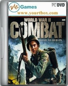 World War II Combat Road To Berlin PC Game - FREE DOWNLOAD - Free Full Version PC Games and Softwares