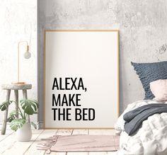 Alexa Make The Bed Printable Art, Bedroom Decor, Alexa Quotes, Funny Bedroom Wall Art, Inspirational Art, Bedroom Sign *INSTANT DOWNLOAD* Bedroom Signs, Bedroom Wall, Bedroom Decor, Printing Websites, Online Printing, Printable Art, Printables, Office Printers, Bedroom Prints